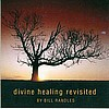 Divine Healing Revisited
