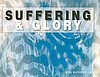 Suffering & Glory - I Peter