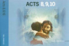 Acts 8,9,10