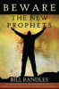 Beware the New Prophets - Updated